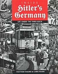 Inside Hitlers Germany (Hardcover)