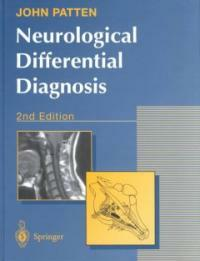 Neurological differential diagnosis 2nd ed