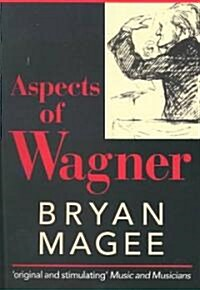Aspects of Wagner (Paperback, 2 Revised edition)