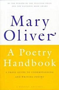 A Poetry Handbook (Paperback, 1st)