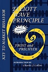 Elliott Wave Principle: Key to Market Behavior (Paperback, 10)