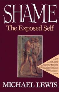 Shame : the exposed self 1st Free Press pbk. ed