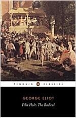 Felix Holt : The Radical (Paperback)