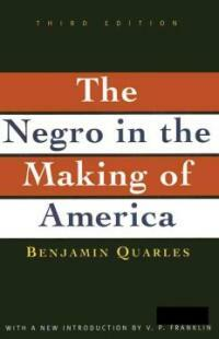 Negro in the Making of America: Third Edition Revised, Updated, and Expanded (Paperback, 3)