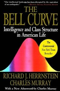 The bell curve : intelligence and class structure in American life 1st Free Press pbk. ed