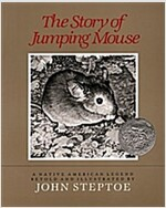 The Story of Jumping Mouse: A Native American Legend (Paperback)
