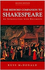 The Bedford Companion to Shakespeare : An Introduction with Documents (Paperback, 2 annotated ed)