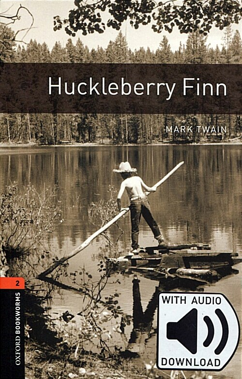Oxford Bookworms Library: Level 2:: Huckleberry Finn audio pack (Package)