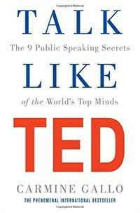 Talk Like Ted : The 9 Public Speaking Secrets of the World's Top Minds (Paperback, Main Market Ed.)