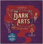 J.K. Rowling's Wizarding World - the Dark Arts : A Movie Scrapbook (Hardcover)