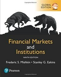 Financial Markets and Institutions, Global Edition (Paperback, 9 ed)
