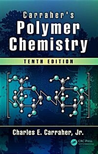 Carrahers Polymer Chemistry (Hardcover, 10)