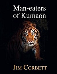 Man-Eaters of Kumaon (Hardcover)