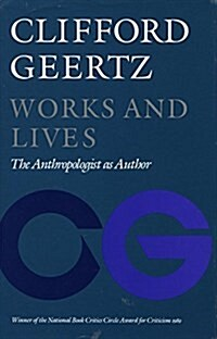 Works and Lives: The Anthropologist as Author (Paperback)