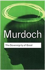 The Sovereignty of Good (Paperback, 2 New edition)