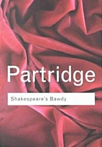 Shakespeares Bawdy (Paperback, 4 New edition)