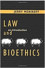 Law and Bioethics: An Introduction (Paperback, Revised)