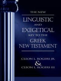 The New Linguistic and Exegetical Key to the Greek New Testament (Hardcover, Subsequent)