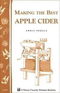Making the Best Apple Cider (Paperback)
