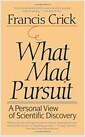 What Mad Pursuit (Paperback) - A Personal View of Scientific Discovery