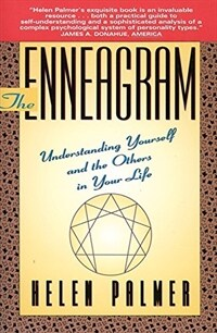 The enneagram : understanding yourself and the others in your life