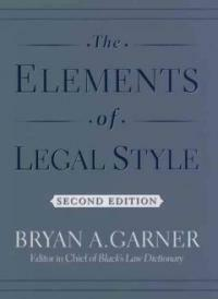 The Elements of Legal Style (Hardcover, 2)