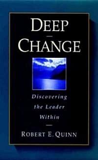 [중고] Deep Change: Discovering the Leader Within (Hardcover)