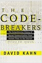 The Codebreakers: The Comprehensive History of Secret Communication from Ancient Times to ..