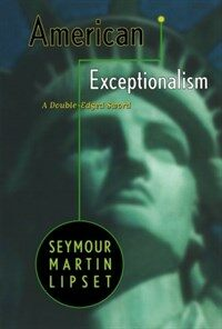 American Exceptionalism: A Double-Edged Sword (Paperback, Revised)