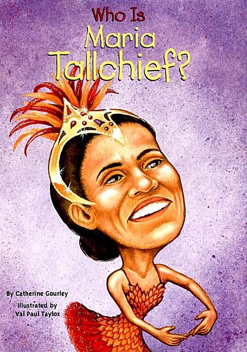 Who Was Maria Tallchief? (Paperback)