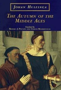 The Autumn of the Middle Ages (Paperback, 2)