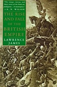 The Rise and Fall of the British Empire (Paperback)