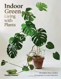 Indoor Green: Living with Plants (Paperback)