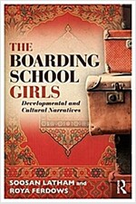 The Boarding School Girls : Developmental and Cultural Narratives (Paperback)