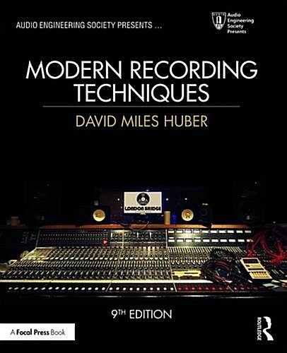 Modern Recording Techniques (Paperback, 9 New edition)