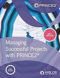 Managing successful projects with PRINCE2 (Paperback, 6th ed., 2017)