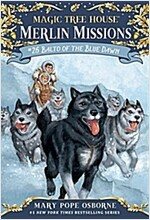 Merlin Mission #26 : Balto of the Blue Dawn (Paperback)