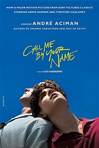 Call Me by Your Name (Paperback, 미국판)