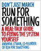 [중고] Run for Something: A Real-Talk Guide to Fixing the System Yourself (Paperback)