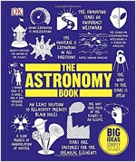 The Astronomy Book : Big Ideas Simply Explained (Hardcover)