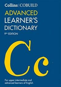Collins COBUILD Advanced Learner's Dictionary (Paperback, 9 Revised edition)
