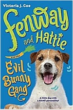 Fenway and Hattie and the Evil Bunny Gang (Paperback)