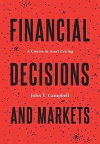 Financial Decisions and Markets: A Course in Asset Pricing (Hardcover)