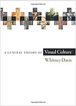 A General Theory of Visual Culture (Paperback)