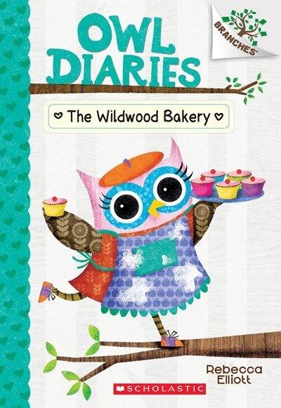 Owl Diaries #7 : The Wildwood Bakery (Paperback)
