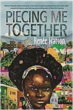 Piecing Me Together (Paperback)