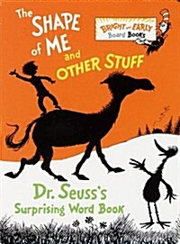 The Shape of Me and Other Stuff (Board Books)