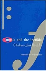 Music and the Ineffable (Hardcover)