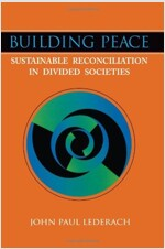 Building Peace: Sustainable Reconciliation in Divided Societies (Paperback)