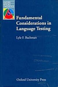 Fundamental Considerations in Language Testing (Paperback)